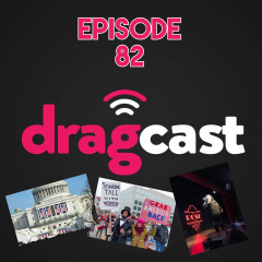 82: Hot Topics + Dallas Drag