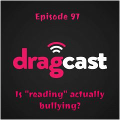 "97: Is ""Reading"" Actually Bullying?"