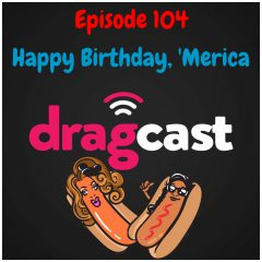 104: Happy Birthday, 'Merica