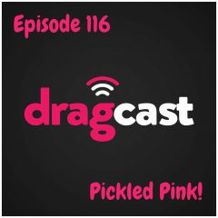 116: Pickled Pink!
