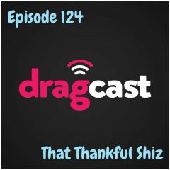 124: That Thankful Shiz