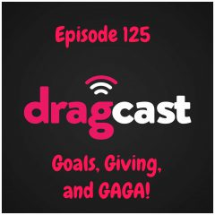 125: Goals, Giving, and GAGA!