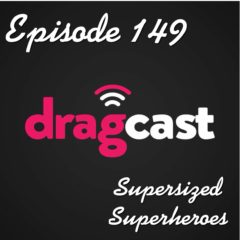 149: Supersized Superheroes