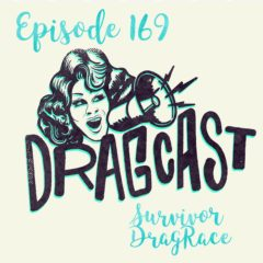 169: Survivor Drag Race